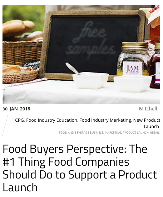 Food Buyers: The #1 Thing Food Companies Should Do to Support a Product Launch