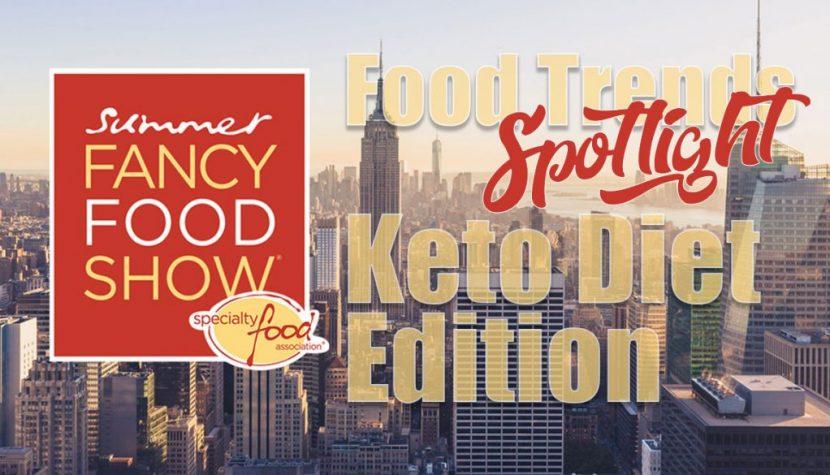 2019SummerFancyFood-KETO
