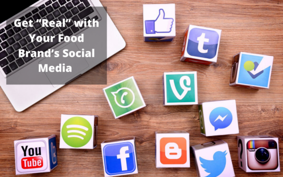 How to be Real on Your Food Brand Social Media 4