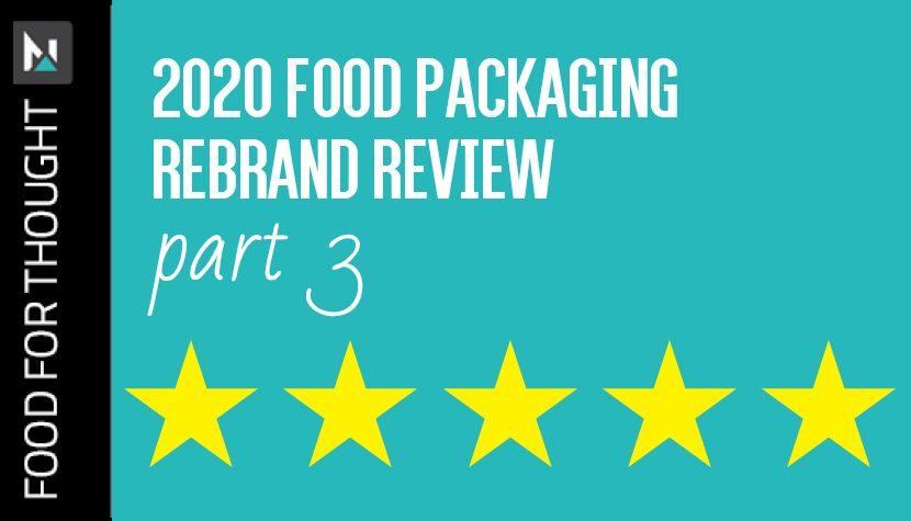 2020 food packaging Rebrand review part 3
